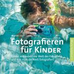 Ebert/Abend: Fotografieren für Kinder