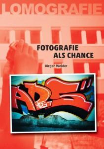 jürgen welder: fotografie als chance